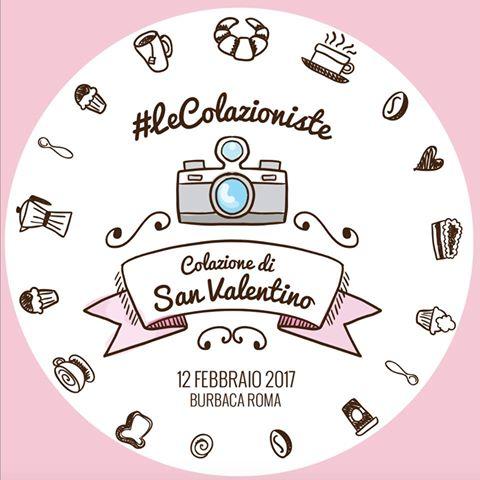 Colazione di San Valentino da BurBaCa Roma per il Terzo Incontro de Le Colazioniste